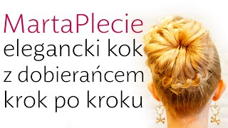 Elegancki kok z dobierańcem - modna fryzura krok po kroku bun hair tutorial