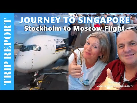 Journey to Singapore 4 - Tripreport Singapore Airlines Airbus A350 Flight from Stockholm to Moscow