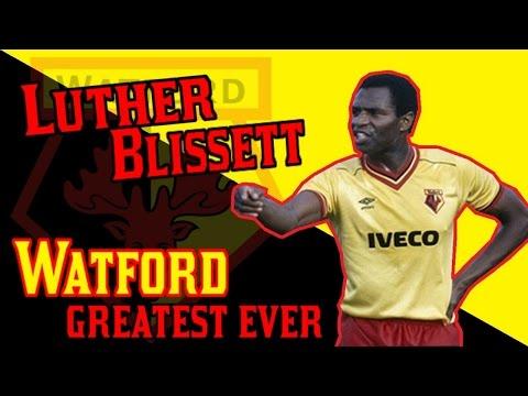 LUTHER BLISSETT - Watford greatest ever