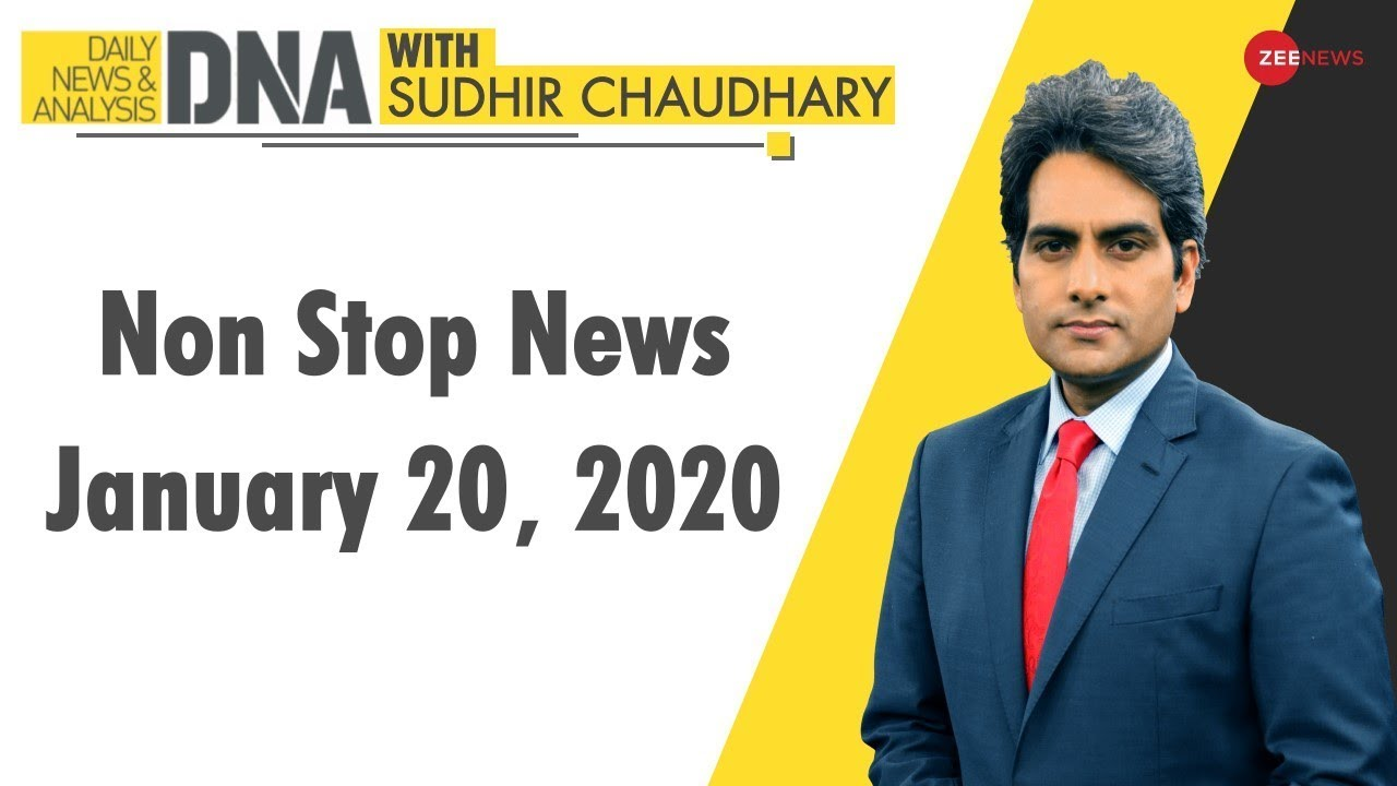 DNA: Non Stop News; January 20, 2020