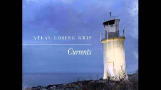 Atlas Losing Grip - Shallow