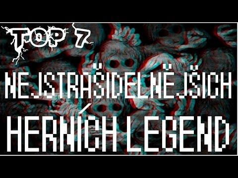 ● TOP 7 NEJSTRAŠIDELNĚJŠÍCH HERNÍCH LEGEND! ● #Yahiko