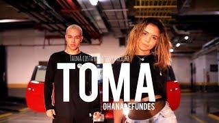 TOMA - TAINÁ COSTA E MATEUS CARRILHO | OHANA LEFUNDES thumbnail