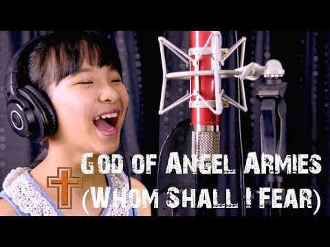 11 Year Old Girl Sings Whom Shall I Fear (God of Angel Armies) by Chris Tomlin