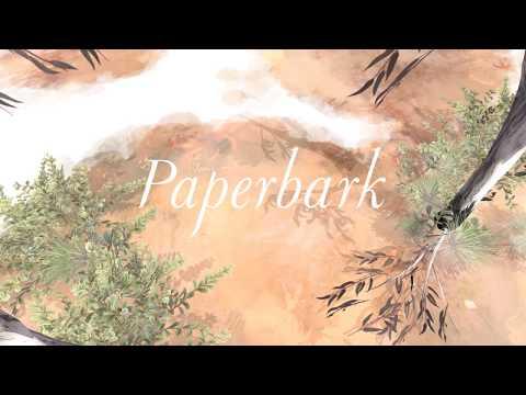 Paperbark - Trailer (Coming 2018)