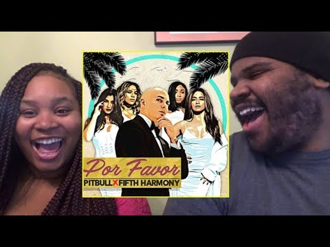 PITBULL - POR FAVOR FT FIFTH HARMONY - REACTION