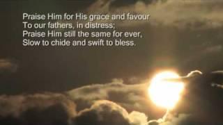 Praise, my soul the King of heaven