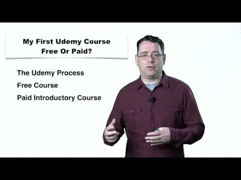 Udemy - Question 4: Should My First Udemy Course Be Free Or Paid?
