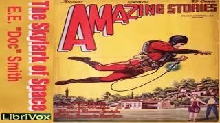 Skylark of Space (version 2) | Lee Hawkins Garby, E. E. Smith | Science Fiction | Audio Book | 4/5