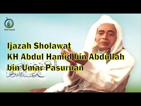 Ijazah Sholawat Kh Abdul Hamid Bin Abdullah Bin Umar Pasuruan Saat Haul Ke 36