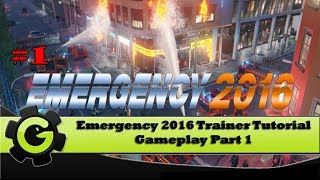 "How to Play Trainer - Emergency 2016 -  ""Tutorial"" - PC Gameplay Part 1 - Let"