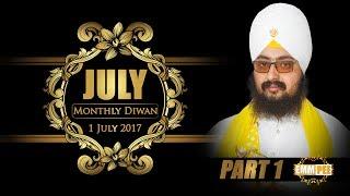 Part 1 - 1 JULY 2017 MONTHLY DIWAN - G_Parmeshar Dwar Sahib