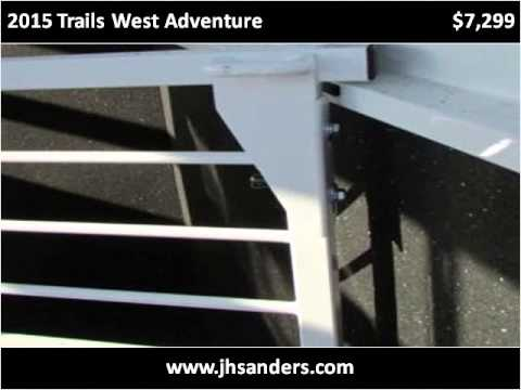 2015 Trails West Adventure New Cars Fresno, bakersfeils, mad