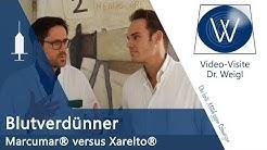 Blutverdünner Marcumar vs. Xarelto Pradaxa   Unterschiede Wirkung & Nebenwirkungen Gerinnungshemmer