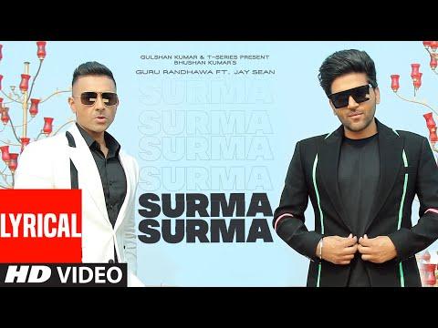 Surma Surma Lyrical  Guru Randhawa  Larissa Bonesi, Vee,directorgifty Bhushan Kumar