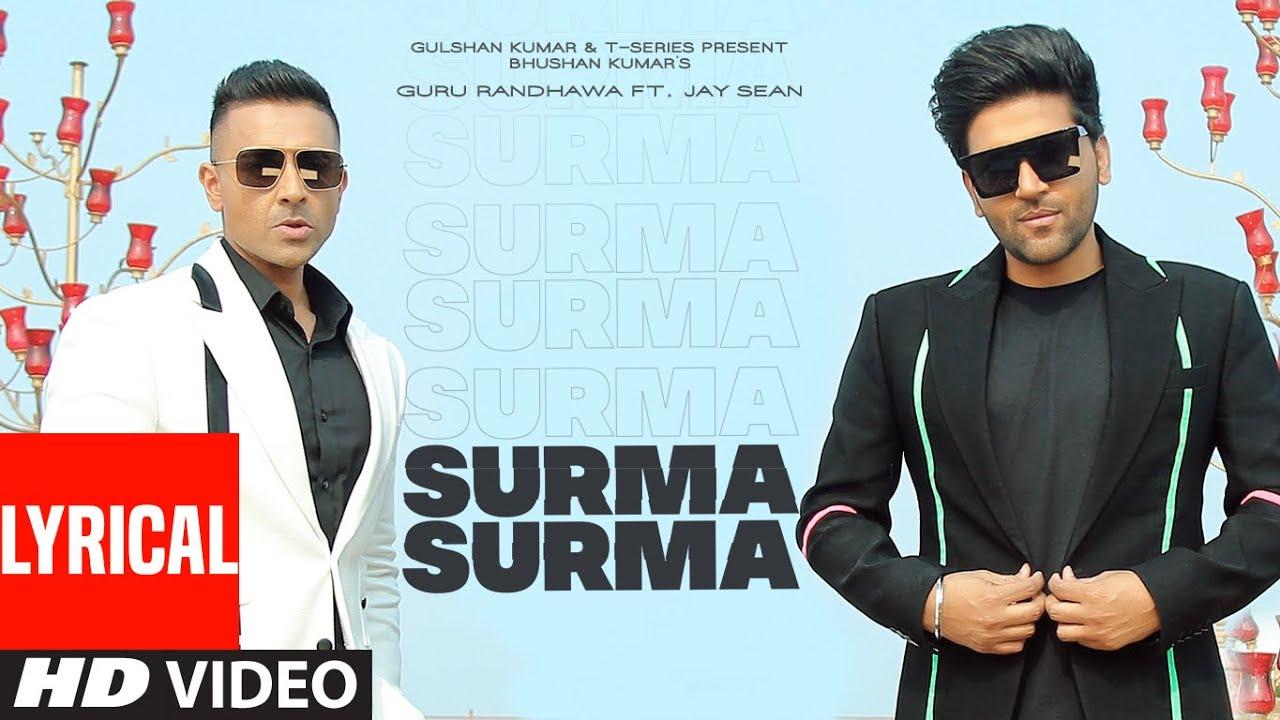 SURMA SURMA Lyrical   Guru Randhawa Feat.Jay Sean   Larissa Bonesi, Vee,DirectorGifty  Bhushan Kumar