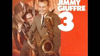 The Jimmy Giuffre 3 _ Two Kinds Of Blues ( 1956 )