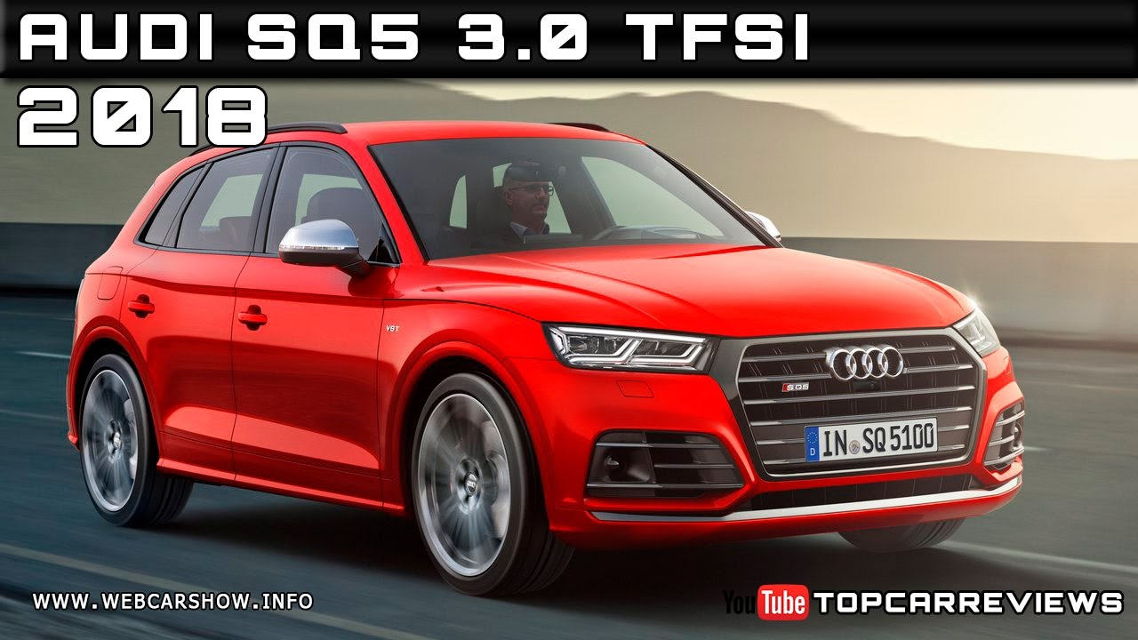 2018 Audi Sq5 3 0 Tfsi Review Rendered Price Specs Release Date
