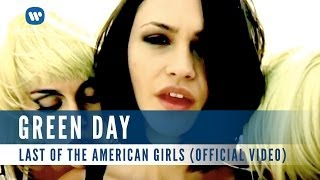 Green Day - Last Of The American Girls (Official Music Video)