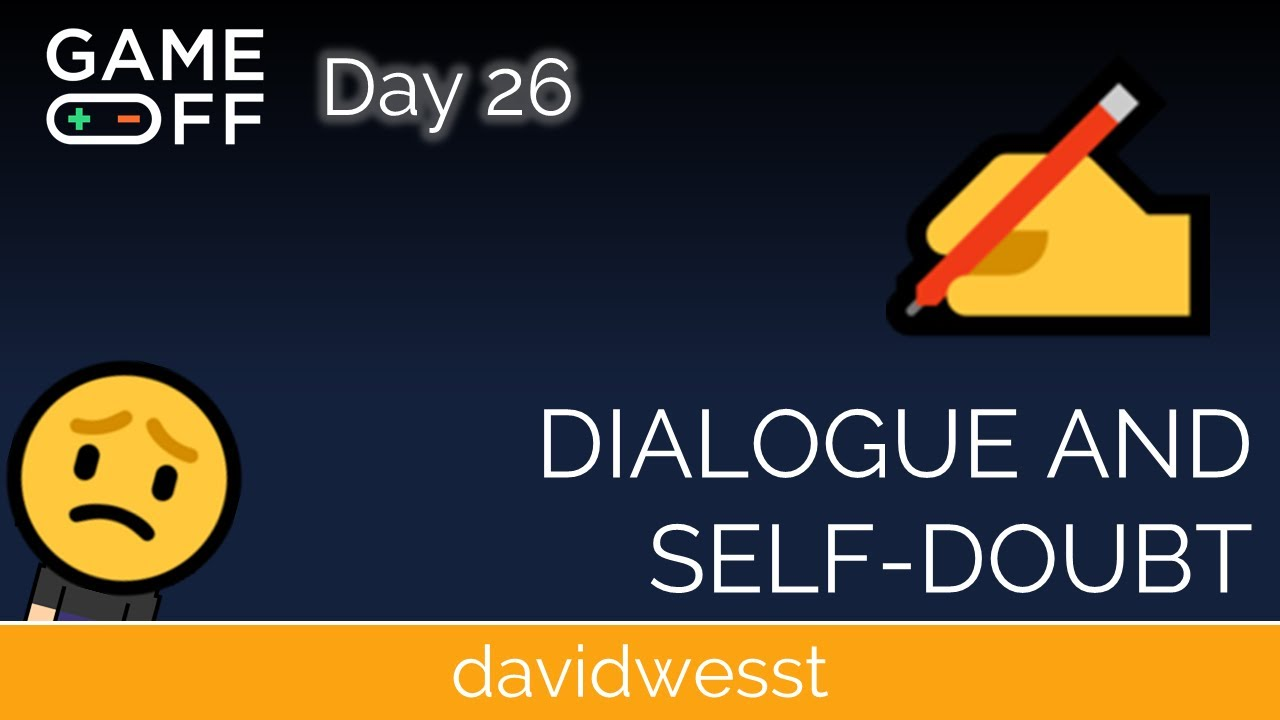 Thumbnail images for Day 26 | Dialogue and Self Doubt video