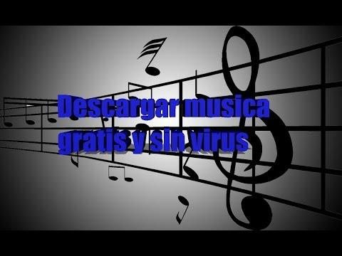 Descargar musica mp3 gratis y sin virus