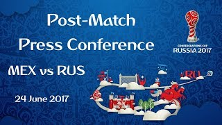 mex vs rus  post-match press conference