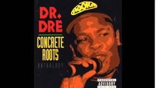 "Dr. Dre - Another ""G"" Thang feat. Leon Haywood - Concrete Roots"