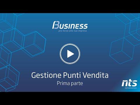 Business Cube - Gestione Punti Vendita - Prima Parte - NTS Informatica