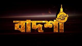 new bangla moves badsa the don