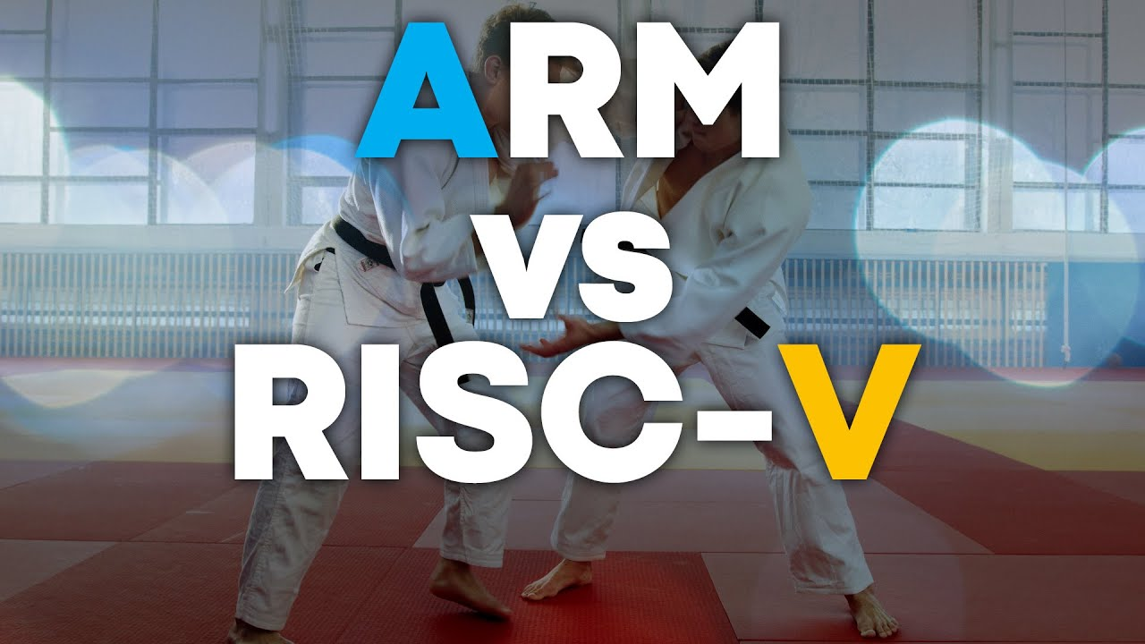 Arm vs RISC V- What You Need to Know