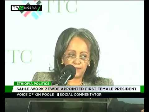 Ethiopia Politics | Sahle-Work Zewde appointed first female President