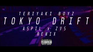 Teriyaki Boyz - Tokyo Drift (Aspil x ZVS Remix) FREE DOWNLOAD: http...
