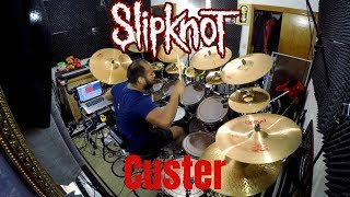 Slipknot - Custer (Drum Cover) *Explicit*