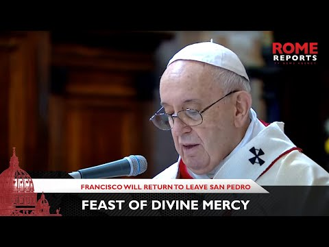 Pope Francis will leave St. Peter's Basilica to celebrate the Feast of the Divine Mercy
