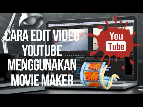 Mengedit video sendiri dengan Movie Maker.