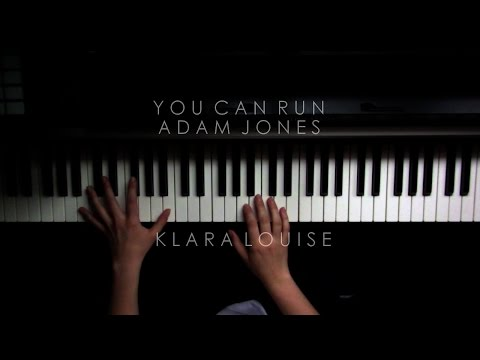 YOU CAN RUN  Adam Jones Piano