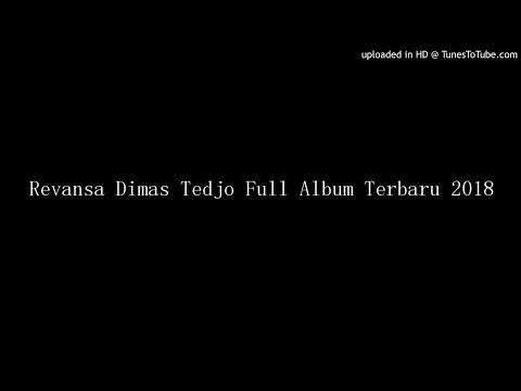 Revansa Dimas Tedjo Full Album Terbaru 2018