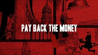 CrashCarBurn - Pay Back The Money (Lyric Video)