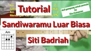 Gambar cover Kunci Gitar Sandiwaramu Luar Biasa - (Siti Badriah) Tutorial Chord Gitar by Eka Gunawan