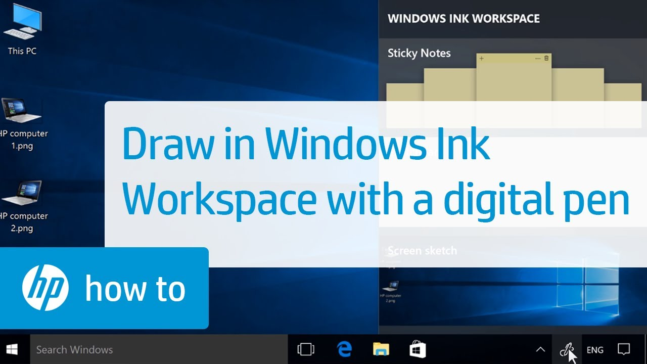 drawing with windows ink workspace using a digital pen hp