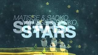 Matisse & Sadko - Stars (Radio Edit)