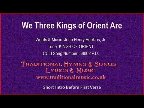 We Three Kings Of Orient Are - Christmas Lyrics & Music - YouTube