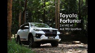 【车库试驾】Toyota Fortuner 2.4 VRZ 4x4 TRD Sportivio