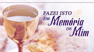 Fazei isto em memória de mim - Pr. José Nery Teixeira.