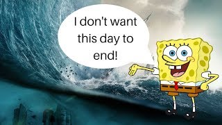 Download I put best day ever from spongebob over disaster scenes from Geostorm..