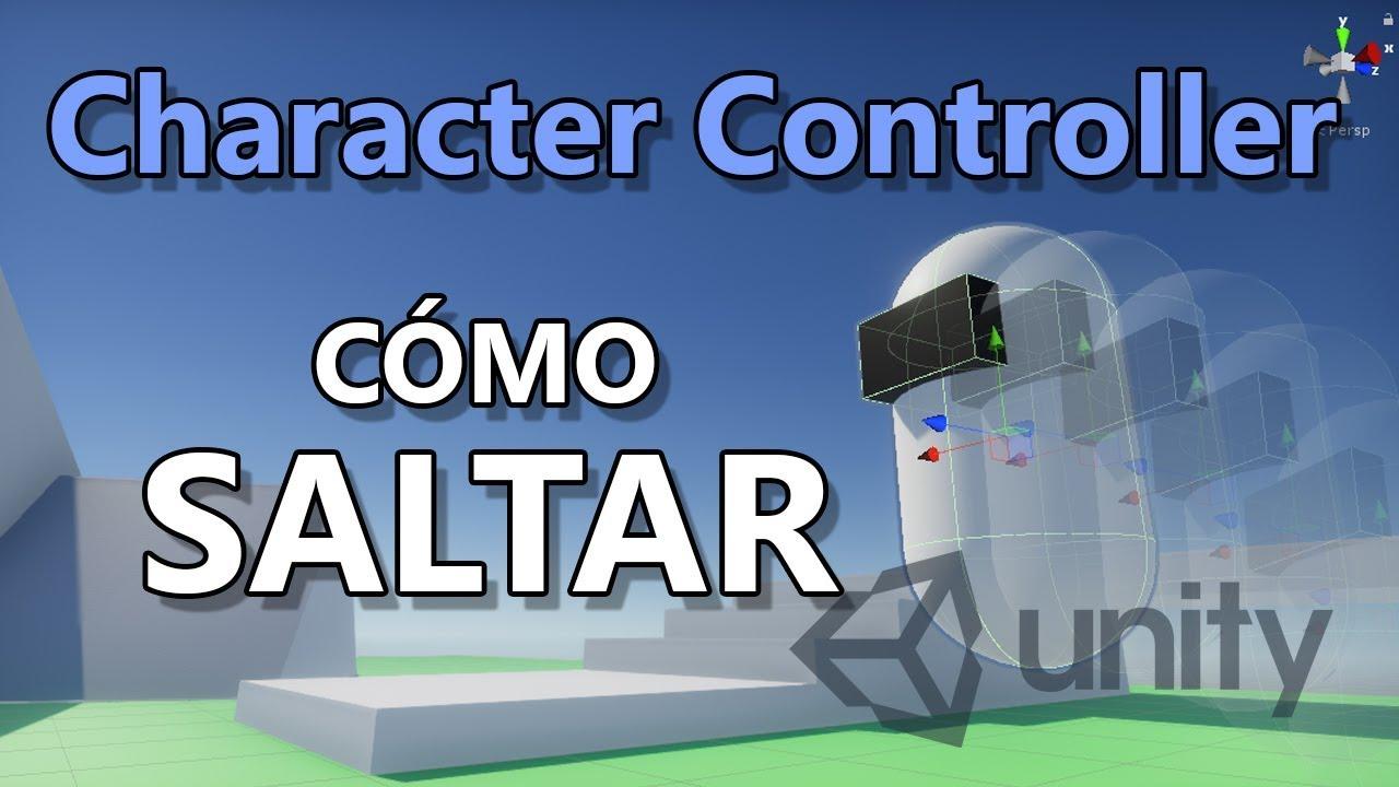 Tutorial Character Controller Unity #4 | Salto Basico