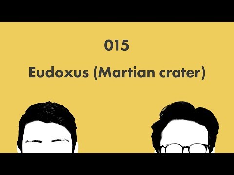 Eudoxus (Martian crater): Wikicast 015