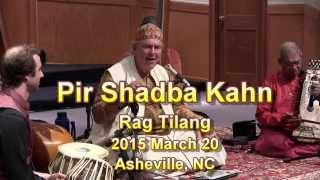 Pir Shabda Kahn - Raga Concert - 02 - Rag Tilang