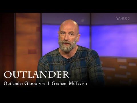 Outlander  Outlander Glossary with Graham McTavish