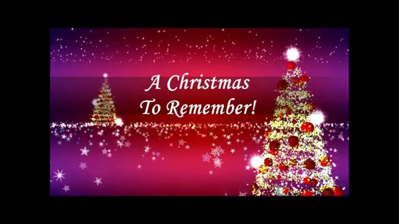 Christmas To Remember.A Christmas To Remember 2015
